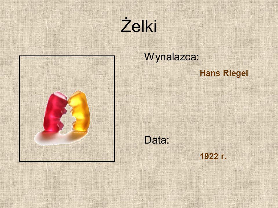 Żelki Wynalazca: Hans Riegel Data: 1922 r.