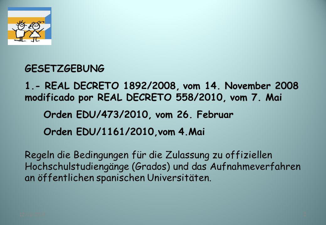 Orden EDU/473/2010, vom 26. Februar Orden EDU/1161/2010,vom 4.Mai