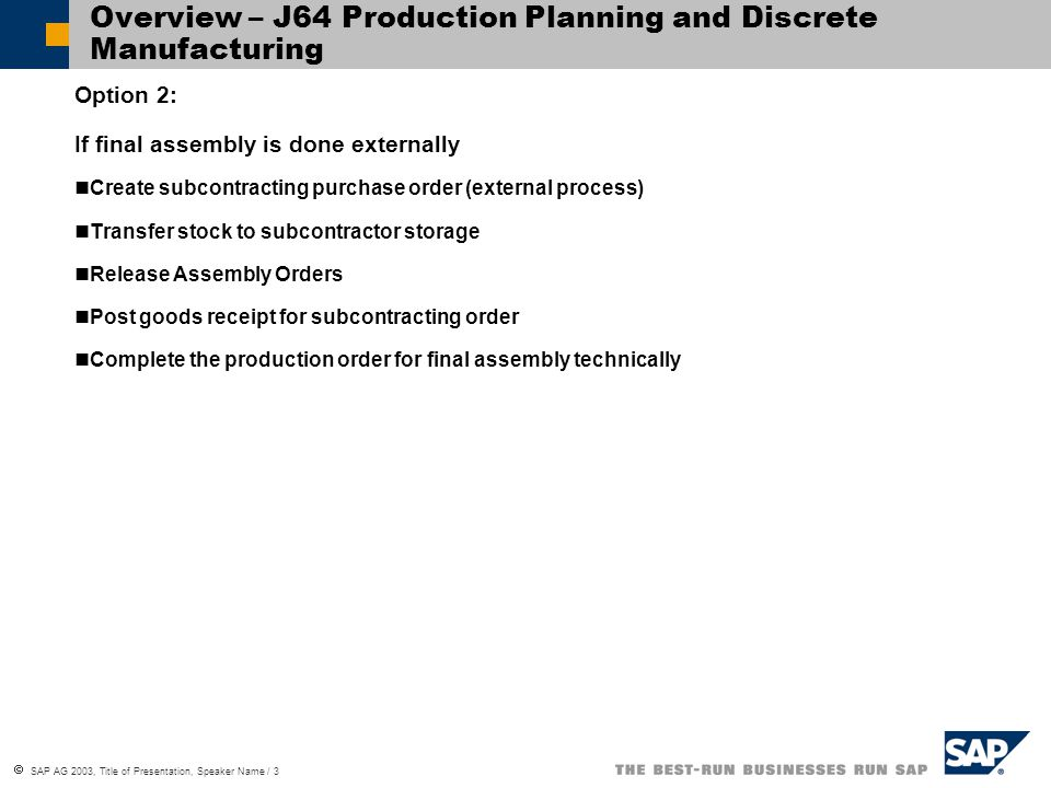 Overview – J64 Production Planning and Discrete Manufacturing