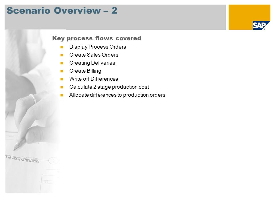 Scenario Overview – 2 Key process flows covered Display Process Orders