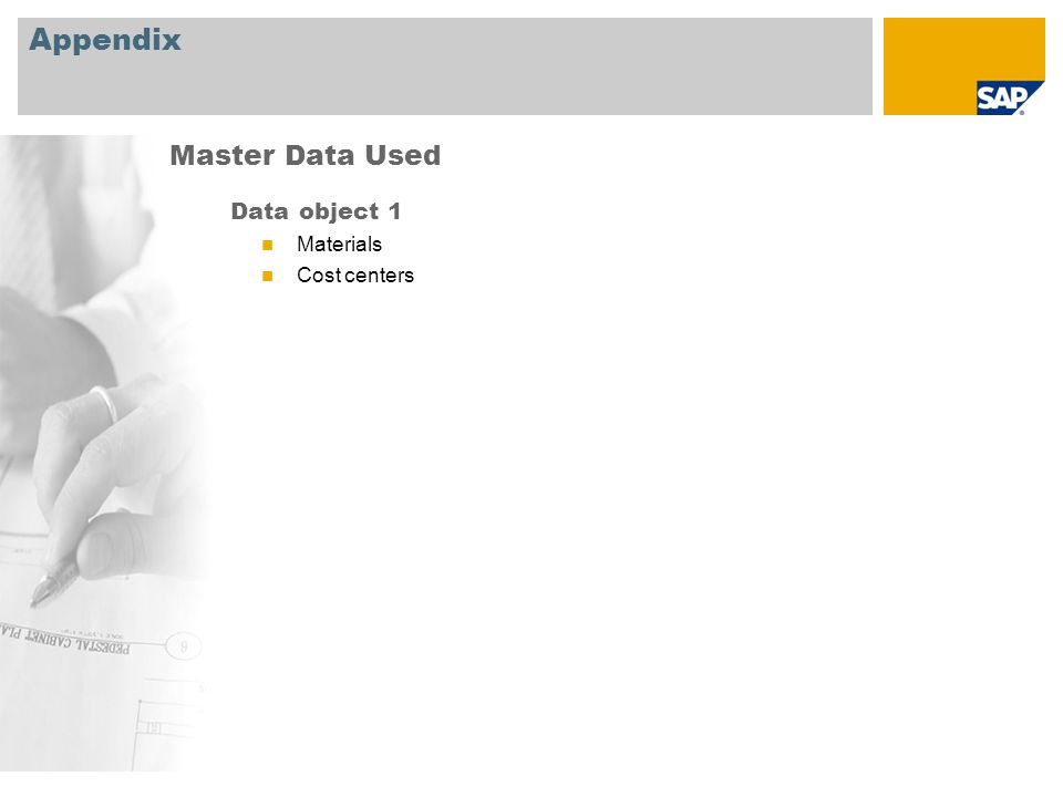 Appendix Master Data Used Data object 1 Materials Cost centers