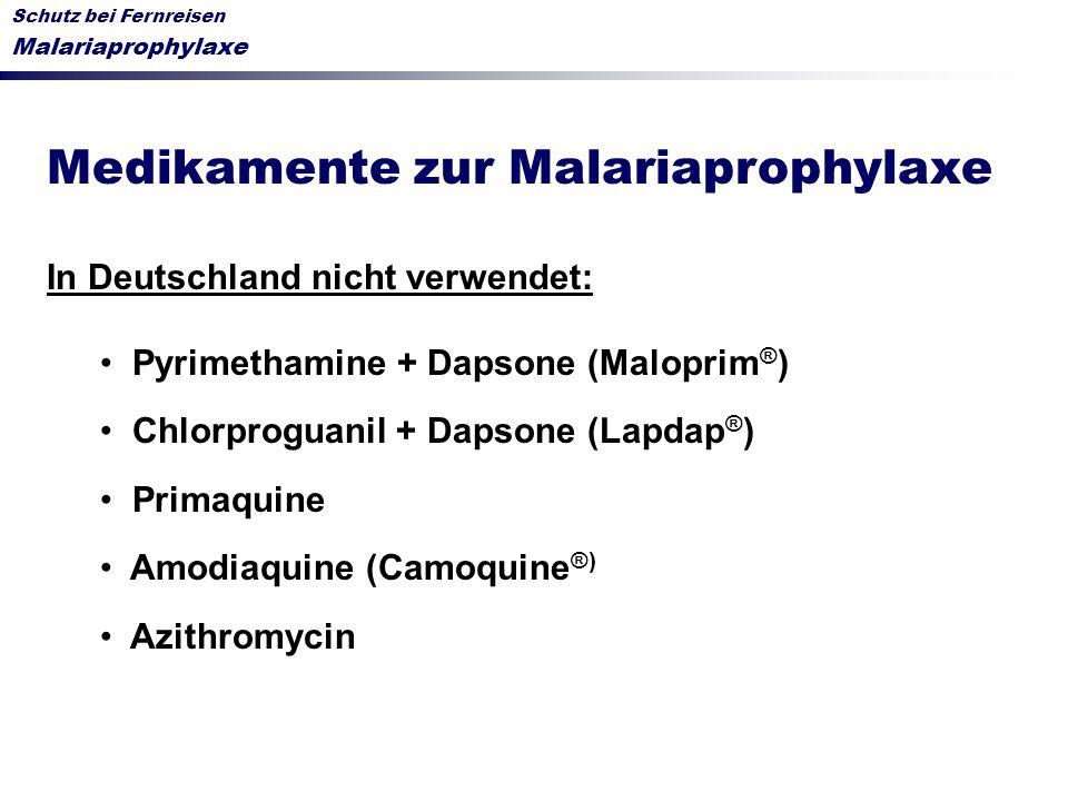 Medikamente zur Malariaprophylaxe