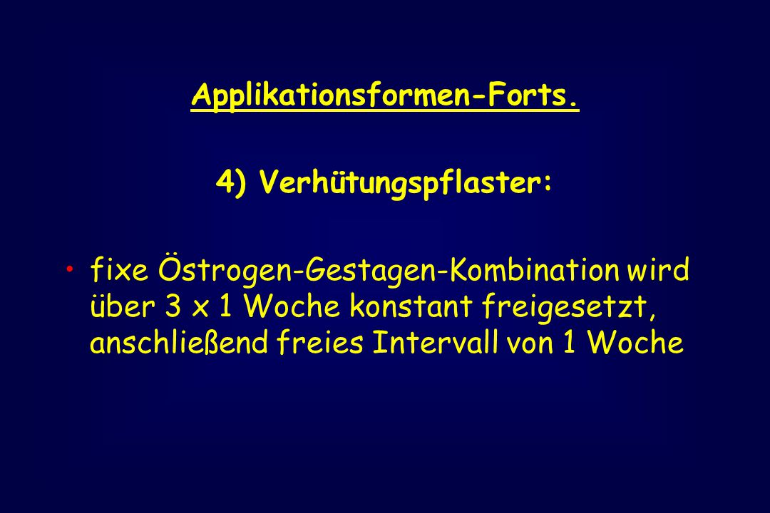 Applikationsformen-Forts.