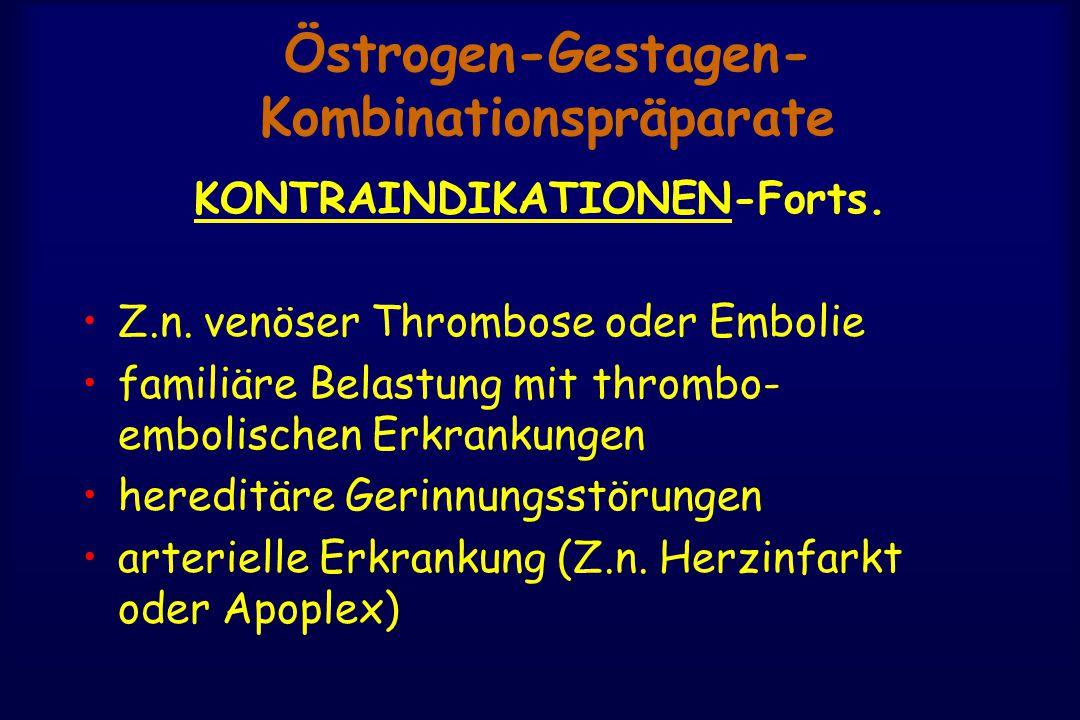 Östrogen-Gestagen-Kombinationspräparate