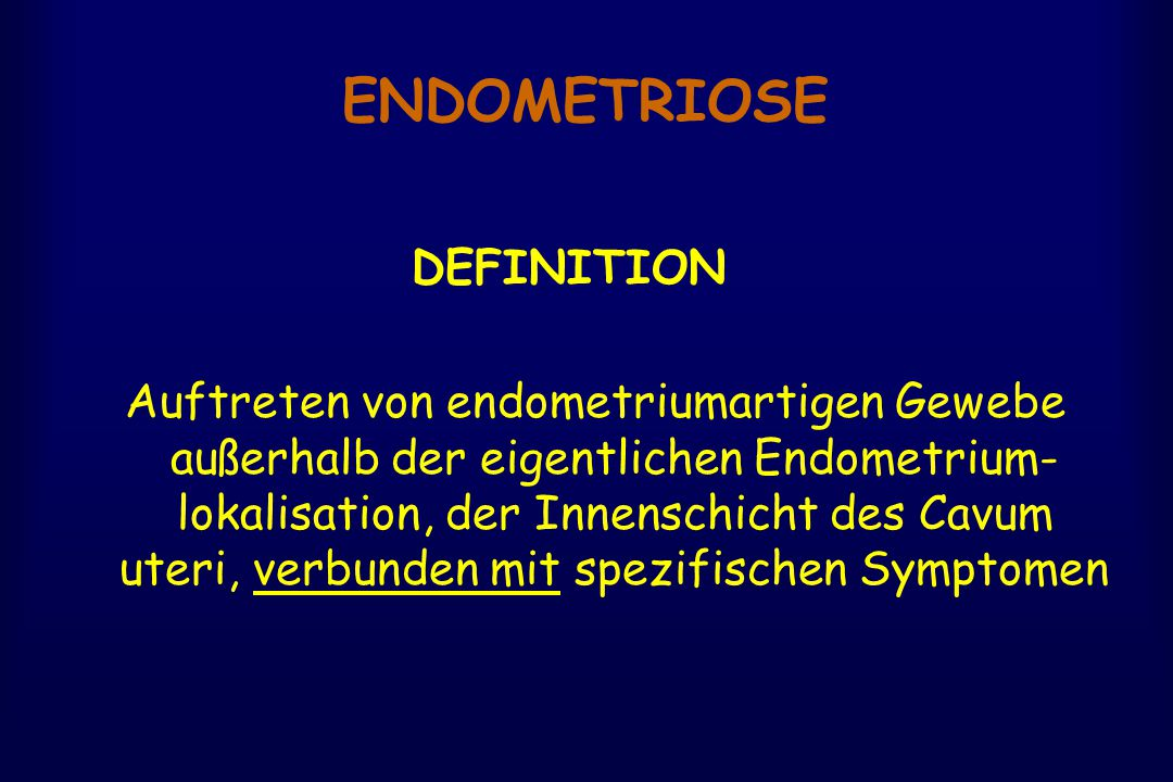 ENDOMETRIOSE DEFINITION