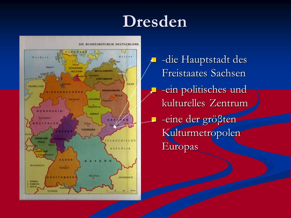 Dresden -die Hauptstadt des Freistaates Sachsen