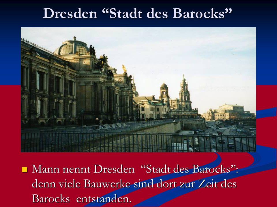 Dresden Stadt des Barocks''