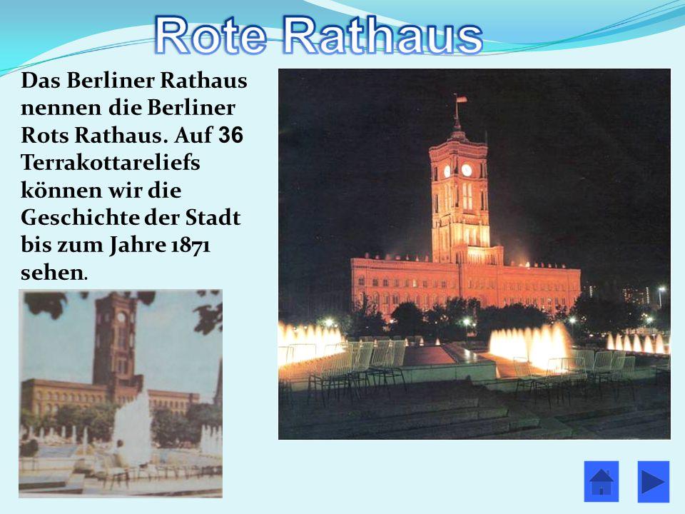 Das Berliner Rathaus nennen die Berliner Rots Rathaus