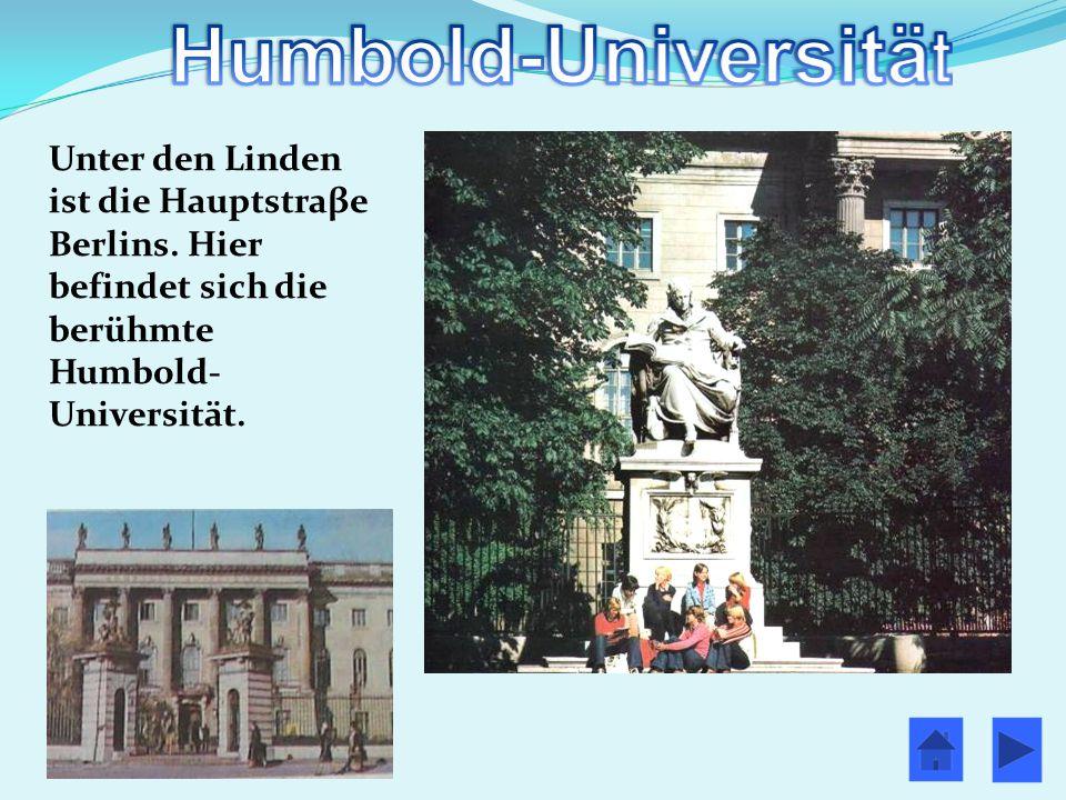 Unter den Linden ist die Hauptstraβe Berlins
