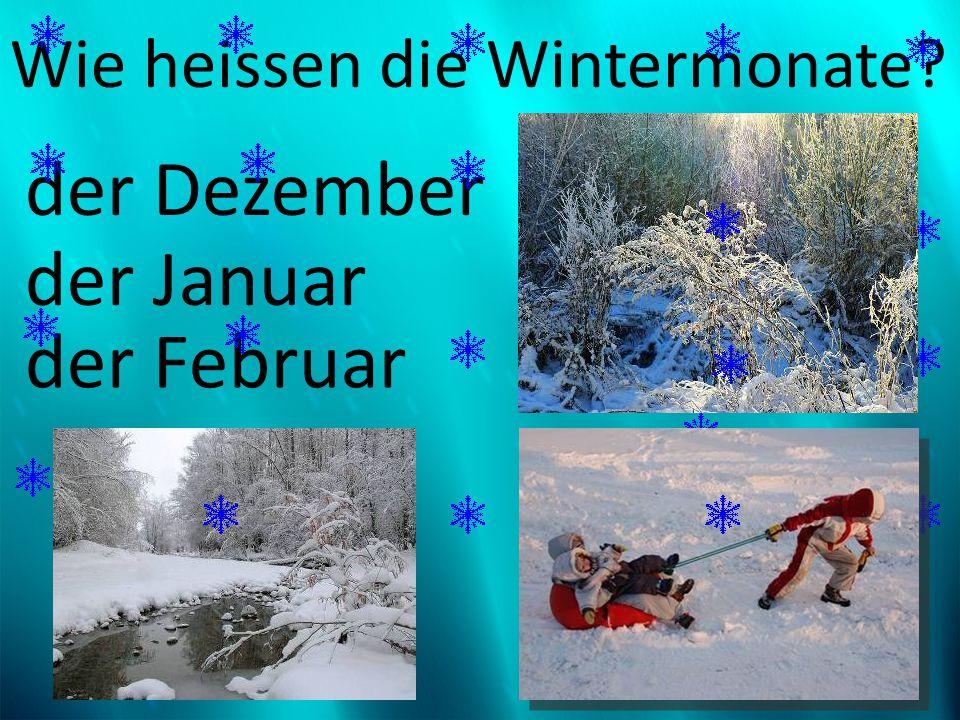 Wie heissen die Wintermonate
