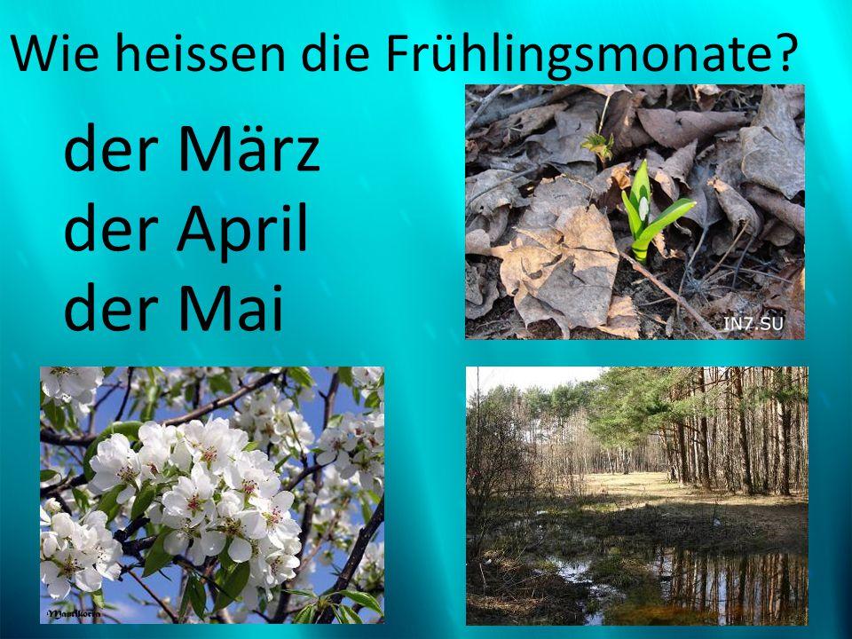 Wie heissen die Frühlingsmonate