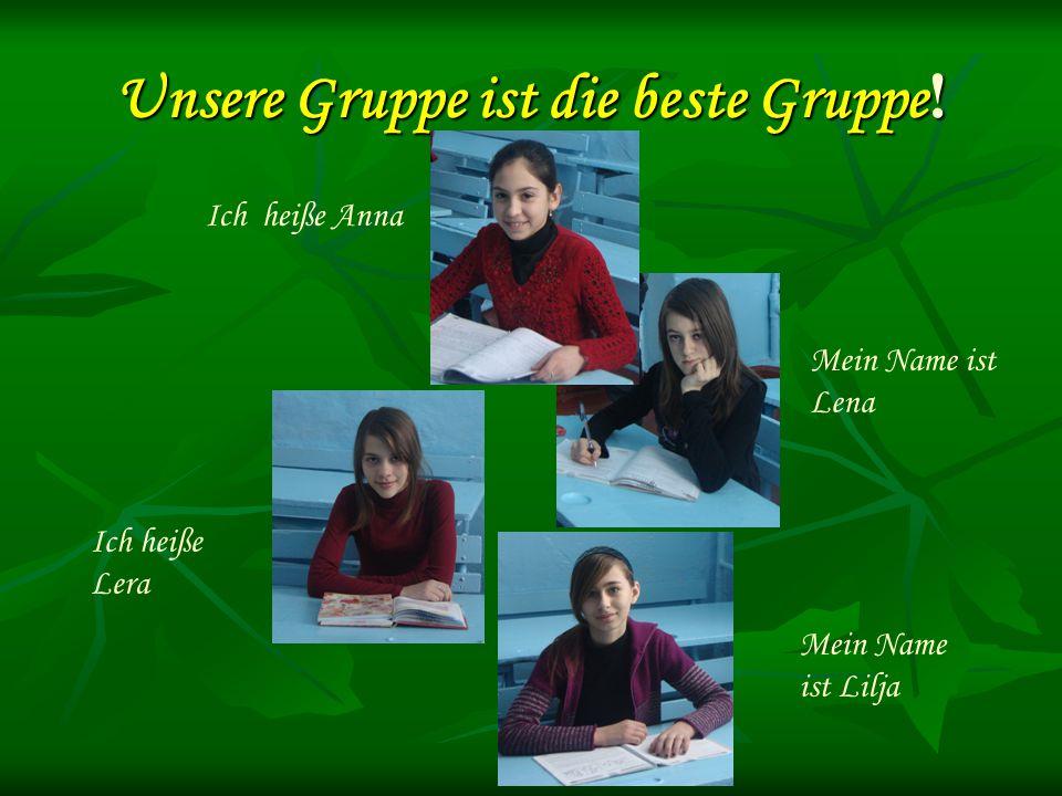Unsere Gruppe ist die beste Gruppe!