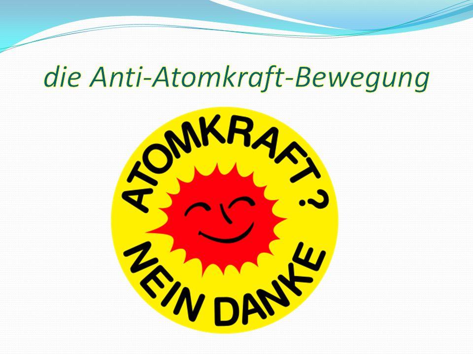 die Anti-Atomkraft-Bewegung