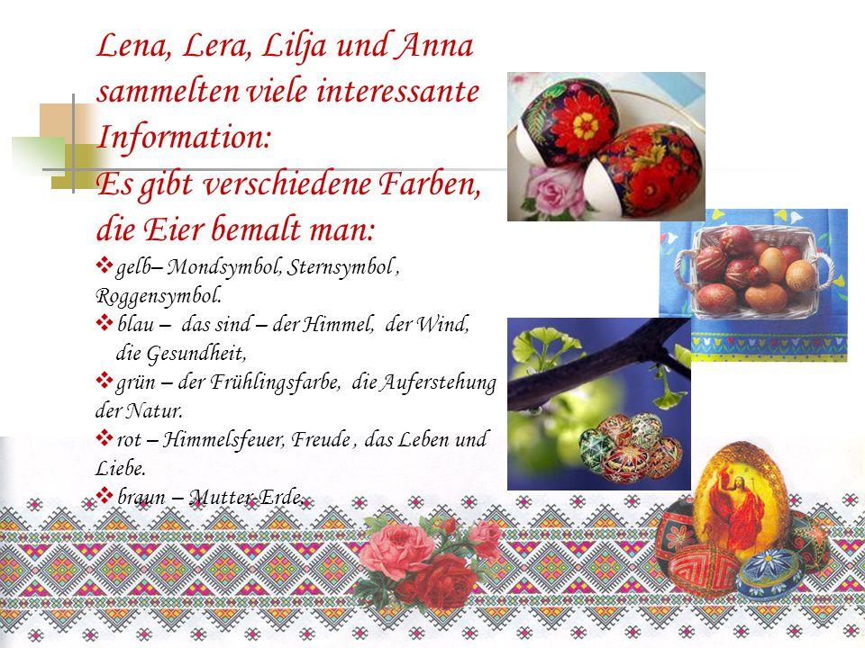 Lena, Lera, Lilja und Anna sammelten viele interessante Information: