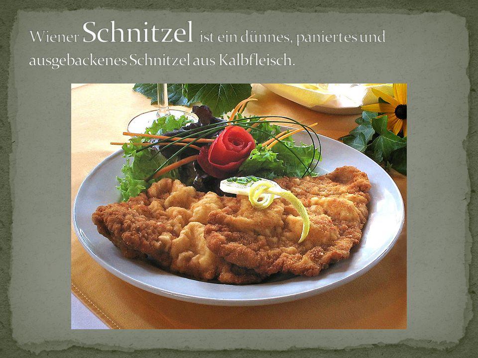 Wiener Schnitzel ist ein dünnes, paniertes und ausgebackenes Schnitzel aus Kalbfleisch.