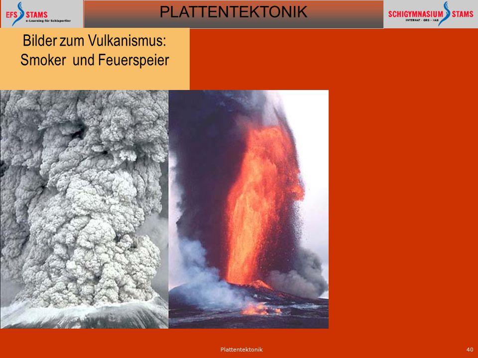 Bilder zum Vulkanismus: Smoker und Feuerspeier