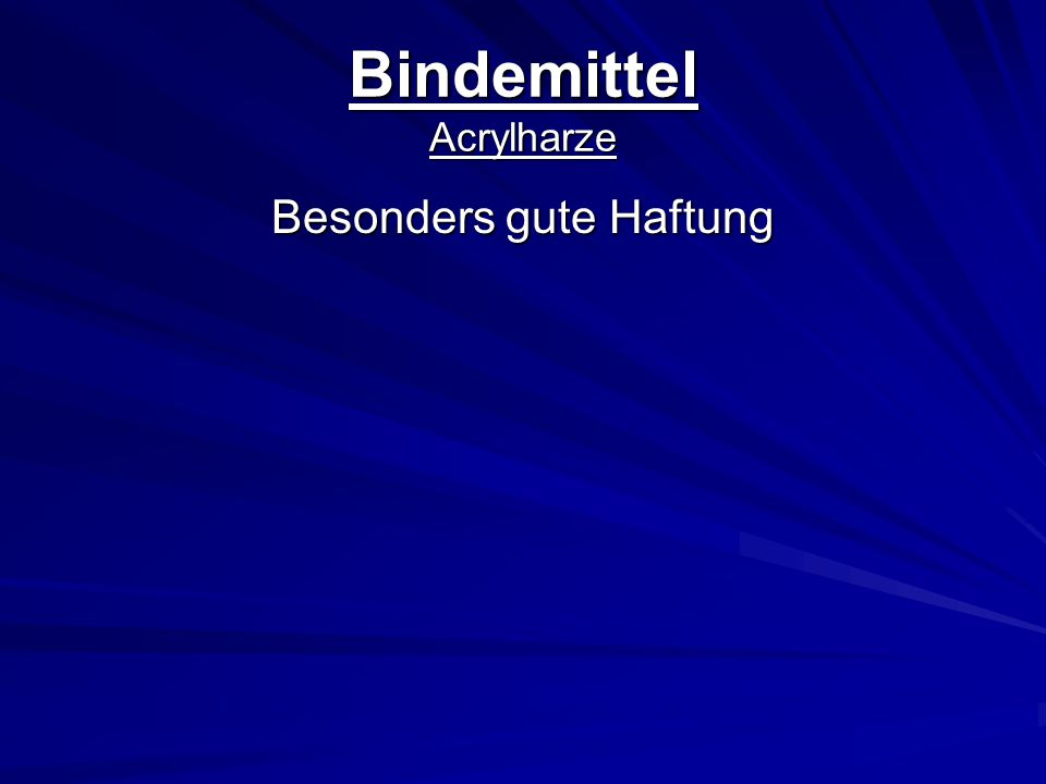 Bindemittel Acrylharze