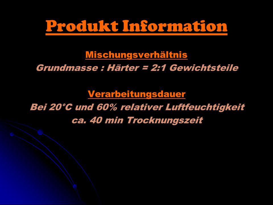 Produkt Information Mischungsverhältnis