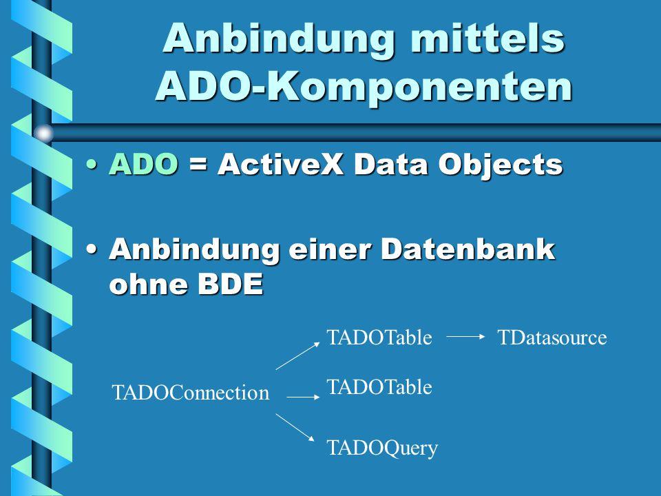 Anbindung mittels ADO-Komponenten