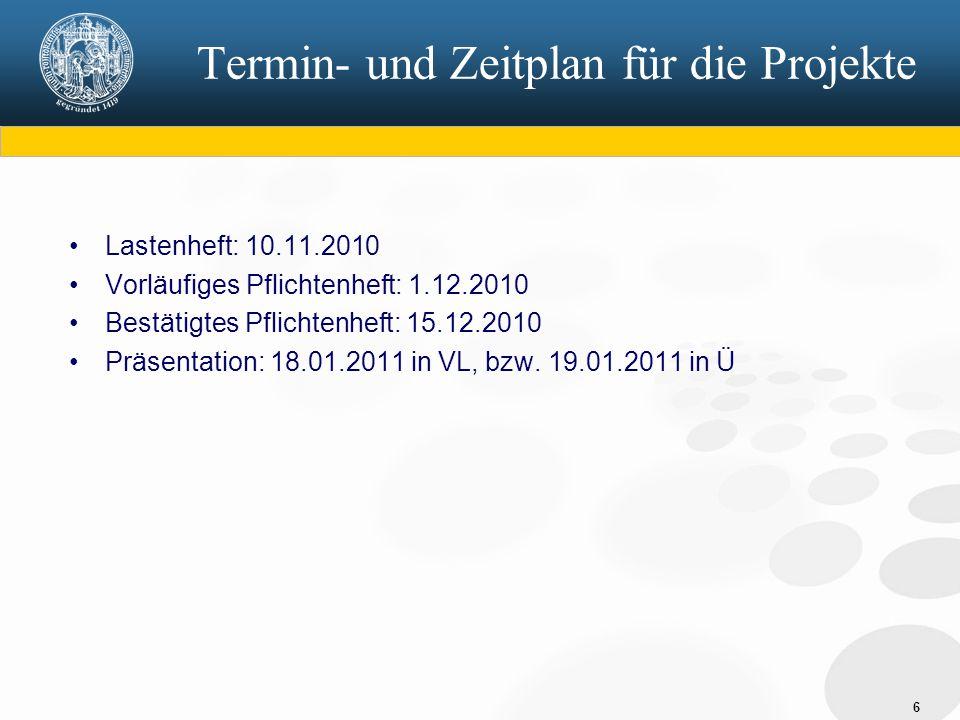 Termin- und Zeitplan für die Projekte