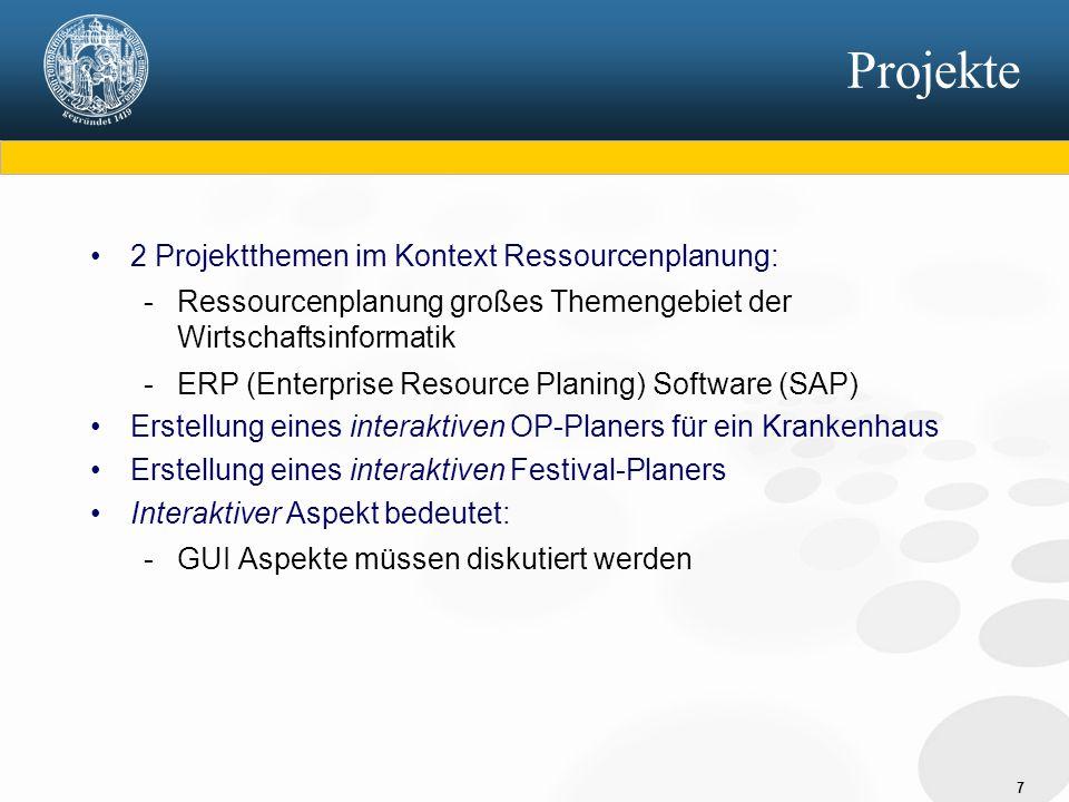 Projekte 2 Projektthemen im Kontext Ressourcenplanung: