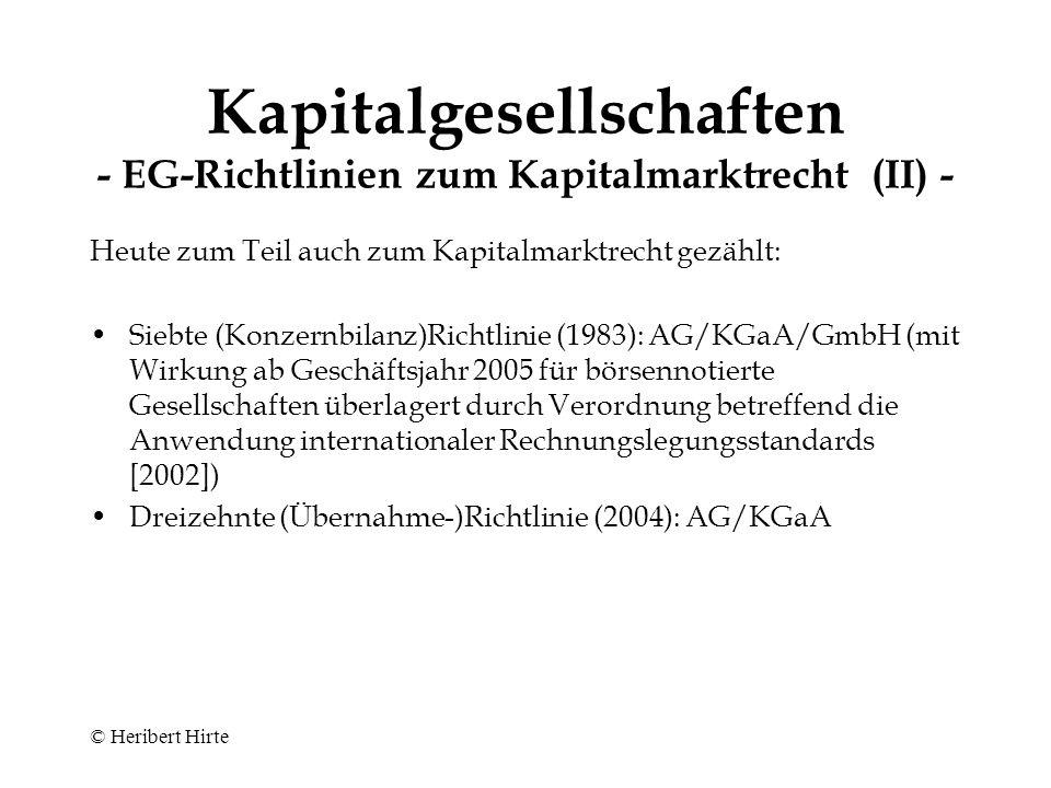 Kapitalgesellschaften - EG-Richtlinien zum Kapitalmarktrecht (II) -