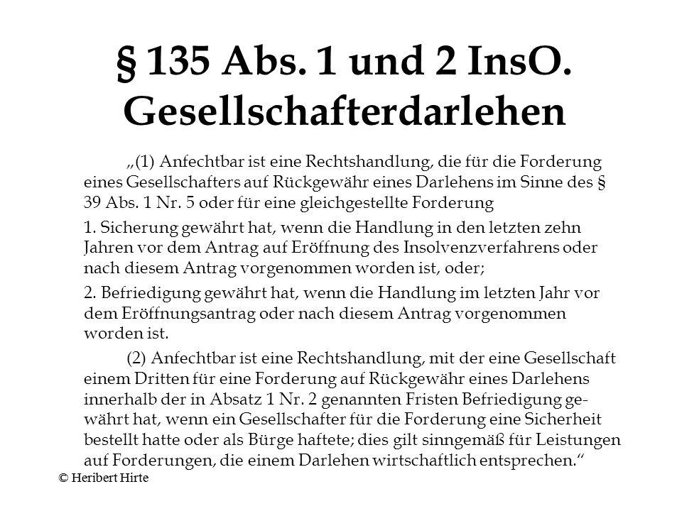 § 135 Abs. 1 und 2 InsO. Gesellschafterdarlehen