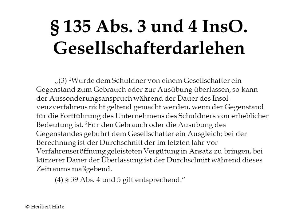 § 135 Abs. 3 und 4 InsO. Gesellschafterdarlehen