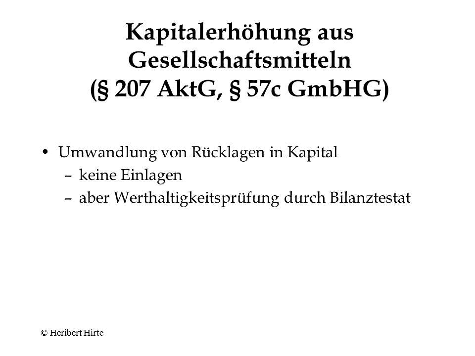 Kapitalerhöhung aus Gesellschaftsmitteln (§ 207 AktG, § 57c GmbHG)