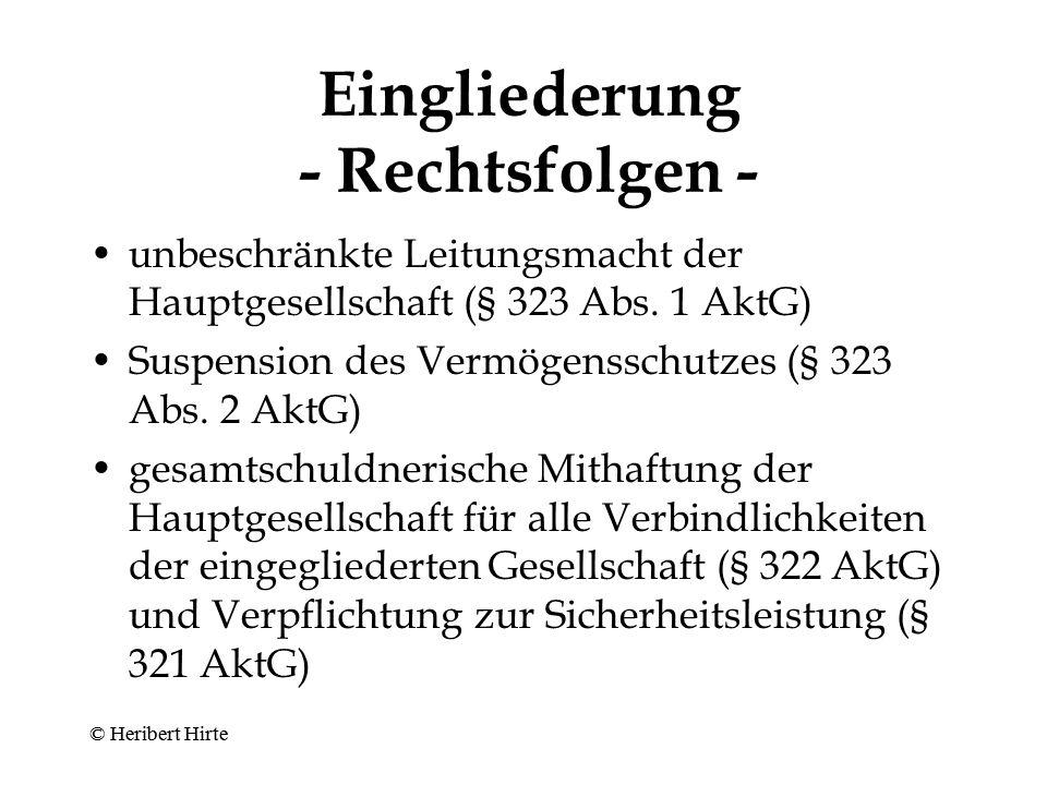 Eingliederung - Rechtsfolgen -