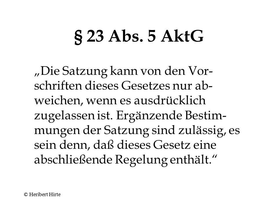 § 23 Abs. 5 AktG