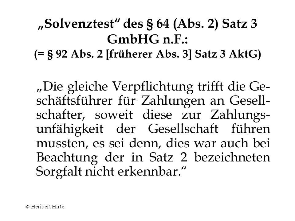 """""""Solvenztest des § 64 (Abs. 2) Satz 3 GmbHG n. F. : (= § 92 Abs"""
