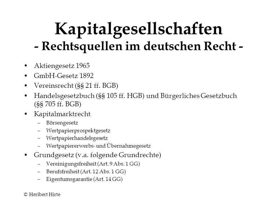 Kapitalgesellschaften - Rechtsquellen im deutschen Recht -