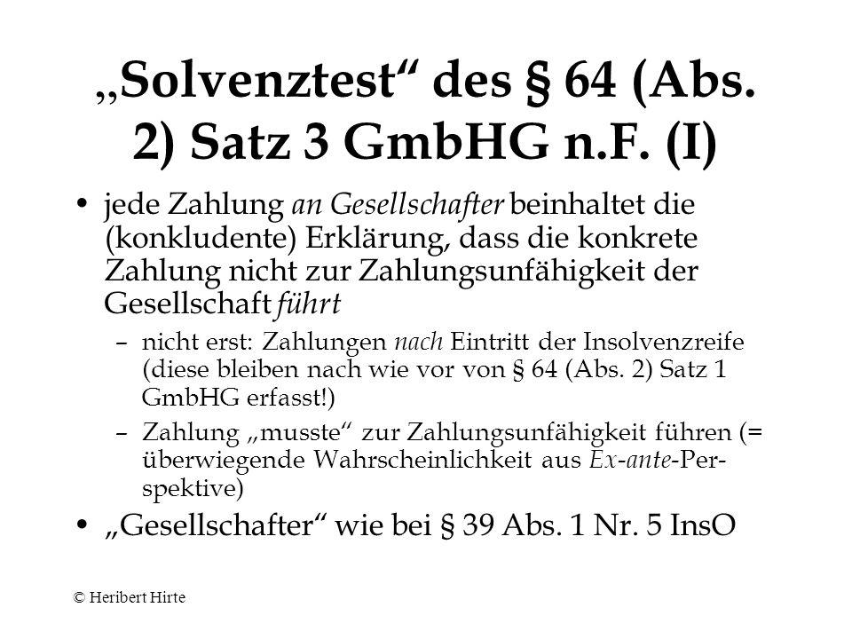 """Solvenztest des § 64 (Abs. 2) Satz 3 GmbHG n.F. (I)"