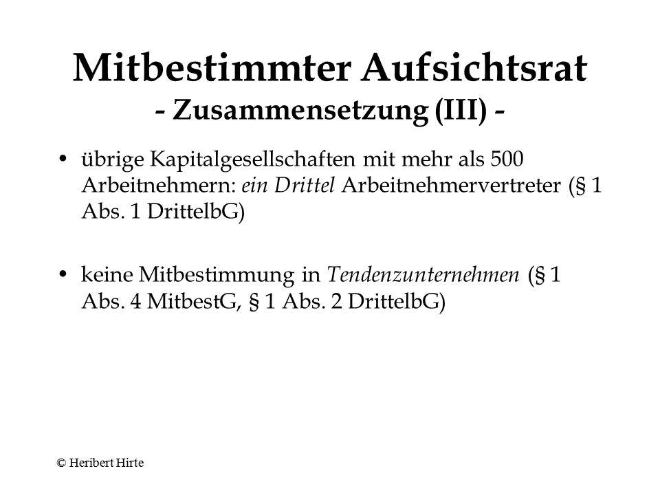 Mitbestimmter Aufsichtsrat - Zusammensetzung (III) -