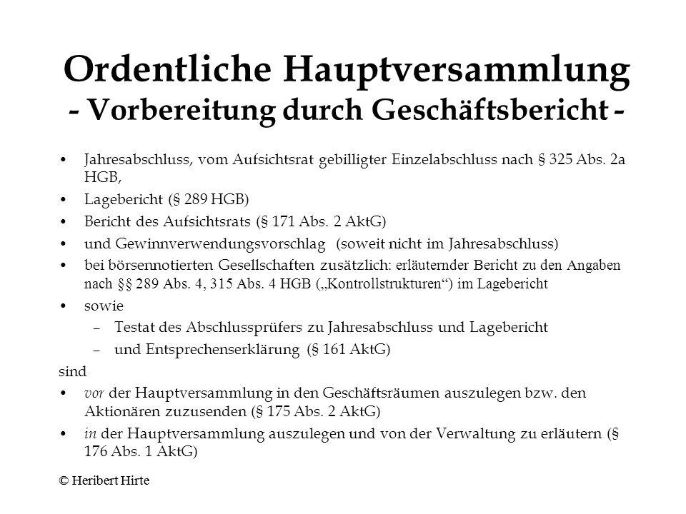 Ordentliche Hauptversammlung - Vorbereitung durch Geschäftsbericht -