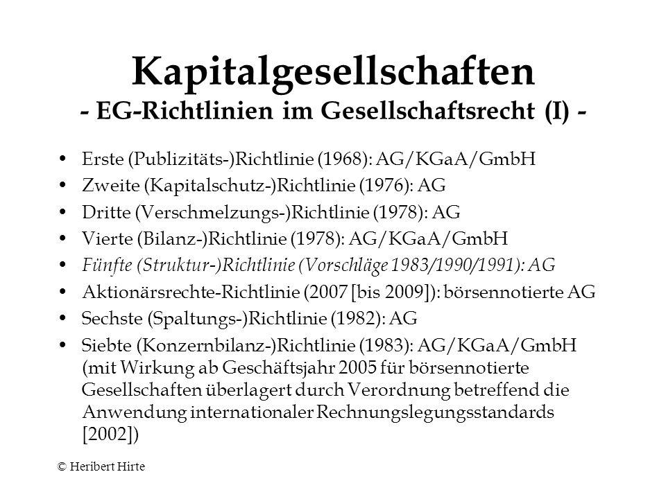 Kapitalgesellschaften - EG-Richtlinien im Gesellschaftsrecht (I) -