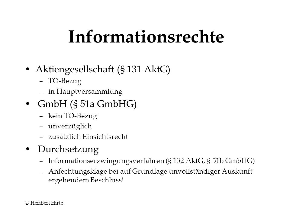 Informationsrechte Aktiengesellschaft (§ 131 AktG) GmbH (§ 51a GmbHG)