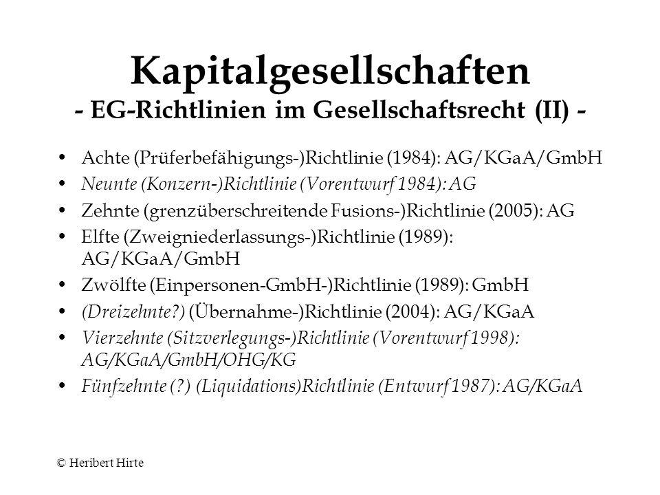 Kapitalgesellschaften - EG-Richtlinien im Gesellschaftsrecht (II) -