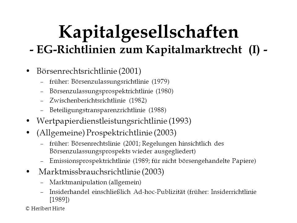 Kapitalgesellschaften - EG-Richtlinien zum Kapitalmarktrecht (I) -