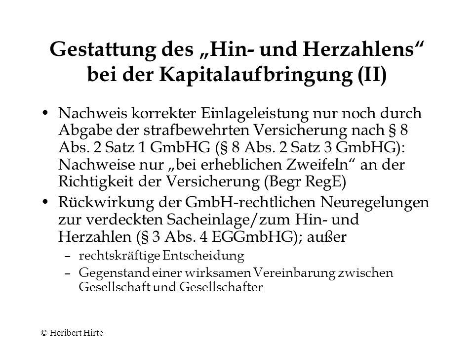 """Gestattung des """"Hin- und Herzahlens bei der Kapitalaufbringung (II)"""