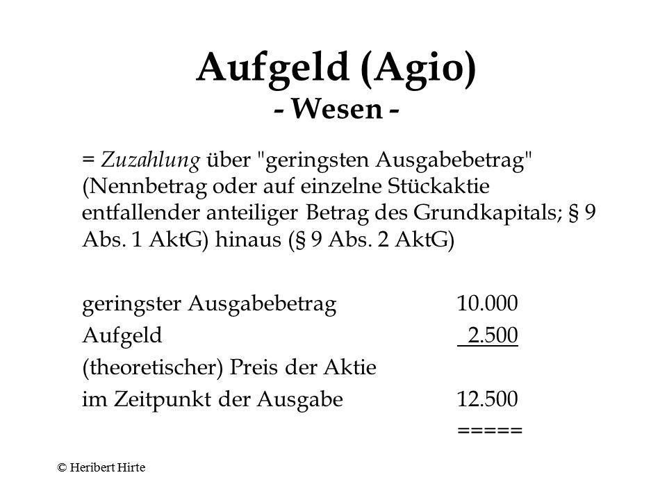 Aufgeld (Agio) - Wesen -