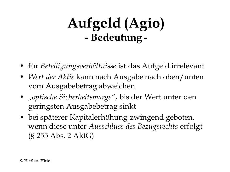 Aufgeld (Agio) - Bedeutung -