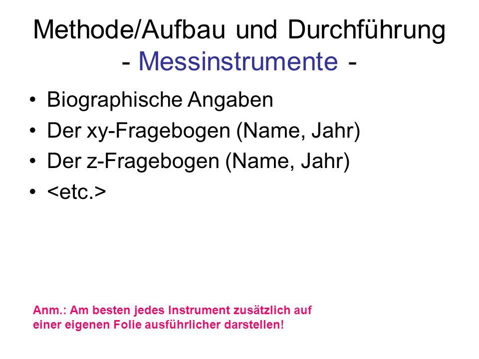 Methode/Aufbau und Durchführung - Messinstrumente -