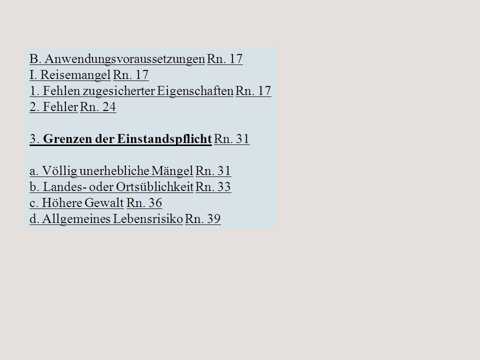 B. Anwendungsvoraussetzungen Rn. 17