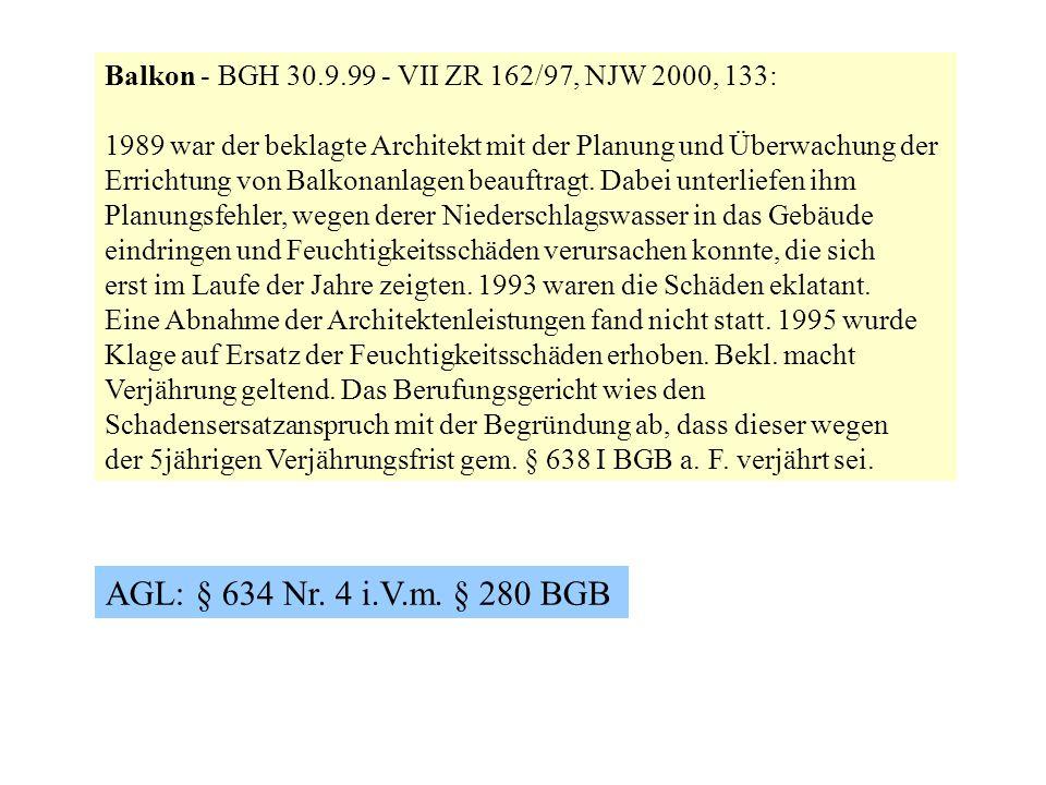 Balkon - BGH 30.9.99 - VII ZR 162/97, NJW 2000, 133: