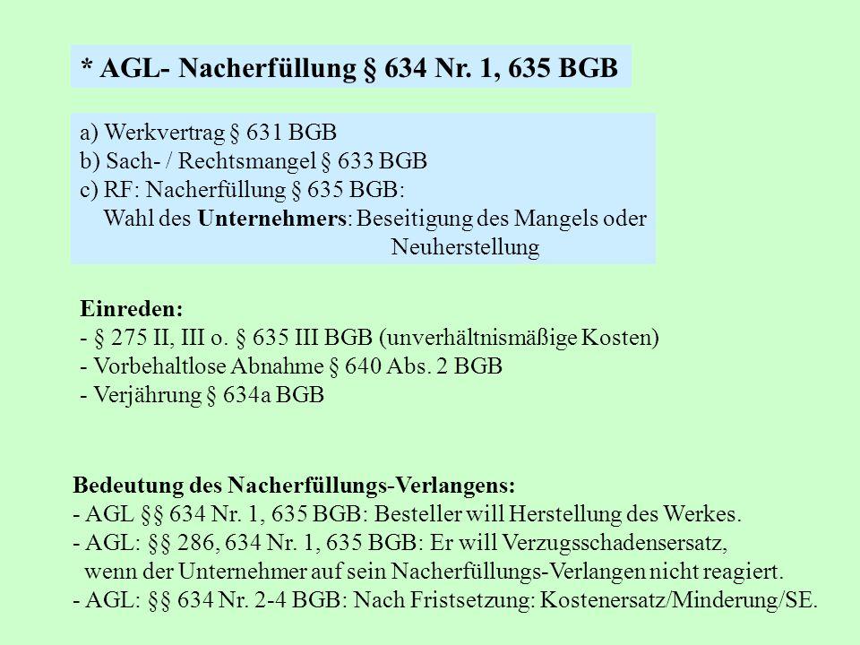 * AGL- Nacherfüllung § 634 Nr. 1, 635 BGB