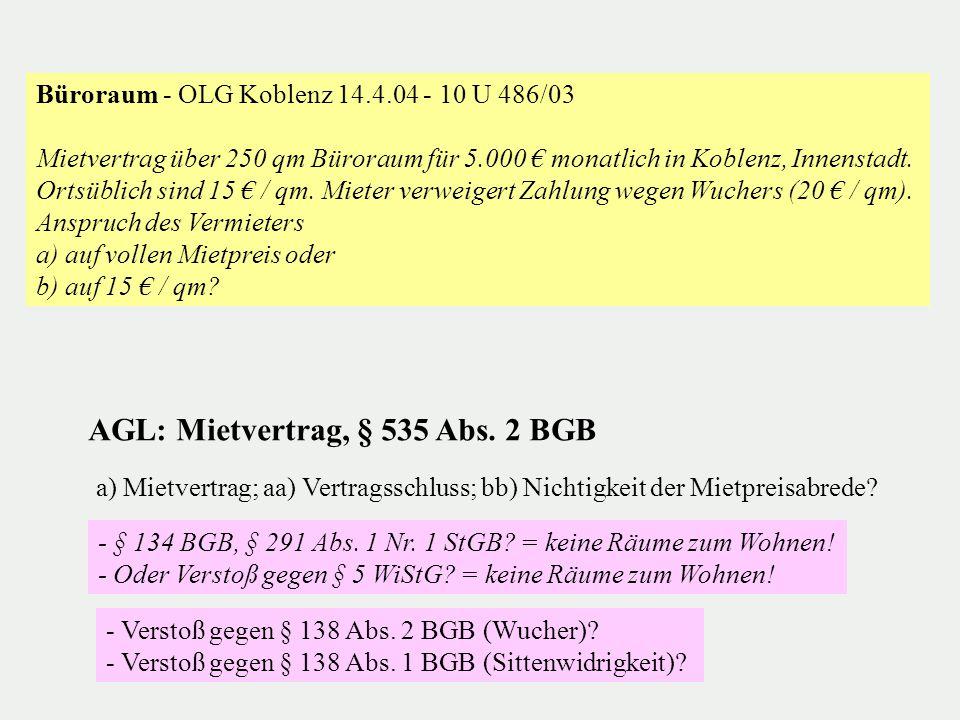 AGL: Mietvertrag, § 535 Abs. 2 BGB