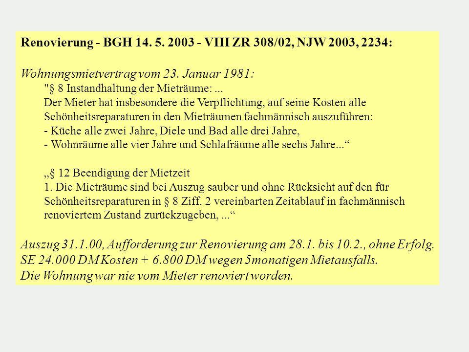 Renovierung - BGH 14. 5. 2003 - VIII ZR 308/02, NJW 2003, 2234: