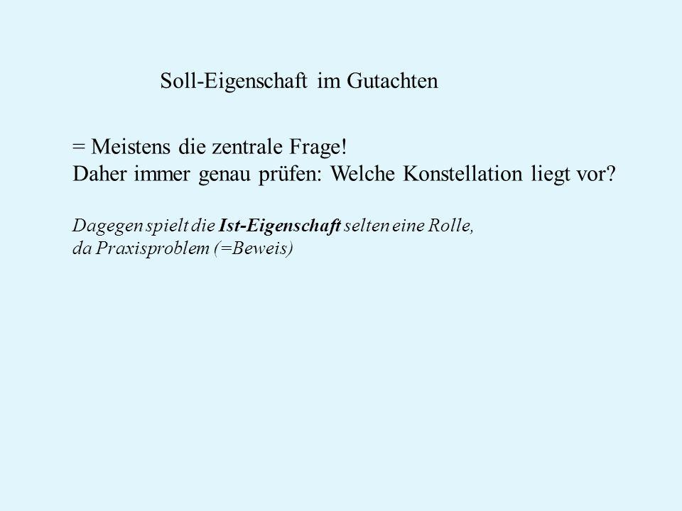 Soll-Eigenschaft im Gutachten
